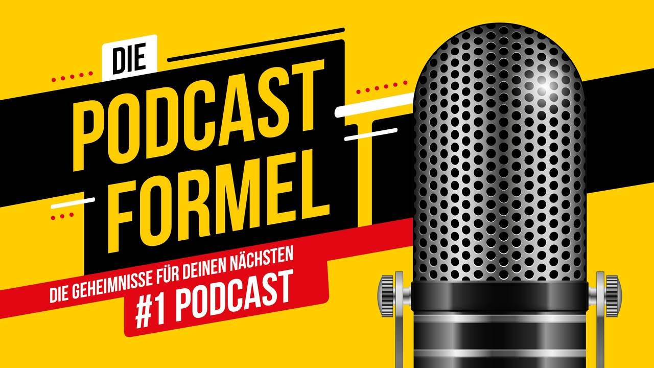 Die Podcast-Formel