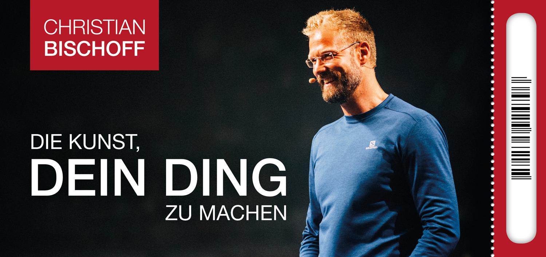 DIE KUNST, DEIN DING ZU MACHEN | Silber-Ticket