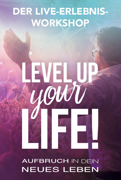 Level up your Life! 2019 - *JETZT* Tickets sichern!